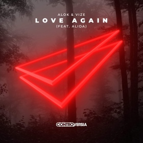 ALOK & VIZE FEAT. ALIDA - LOVE AGAIN